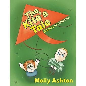 The Kites Tale A Story of Adoption af Molly Ashton