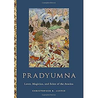 Pradyumna: Avataran rakastaja, taikuri ja scion