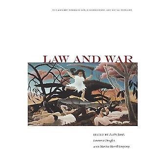 Laki ja sota (Amherst-sarja oikeustieteessä, oikeuskäytännössä ja sosiaalisessa ajatuksessa) (Amherst-sarja oikeustieteessä, oikeuskäytännössä &...