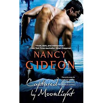 Captured by Moonlight by Nancy Gideon - 9781476787206 Book