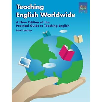 Teaching English Worldwide by Paul Lindsay - 9781932383065 Book