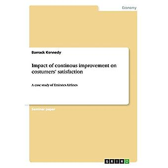 Impact of Continous Improvement on Costumers' Satisfaction by Barrack