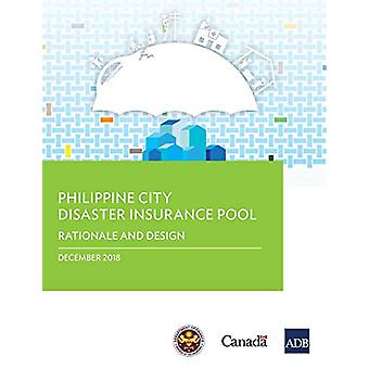 Philippine City Disaster Insurance Pool - Rationale and Design by Asia