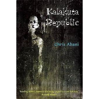 Kalakuta Republic by Christopher Abani