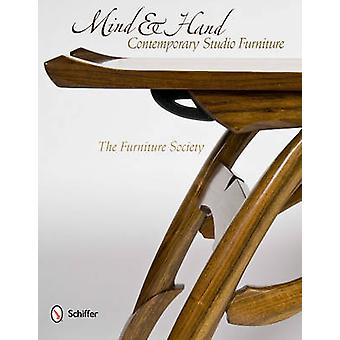Mind and Hand Contemporary Studio Furniture by The Furniture Society