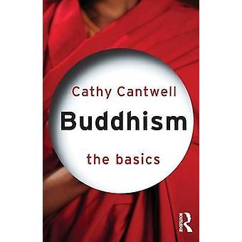 Buddhism: The Basics