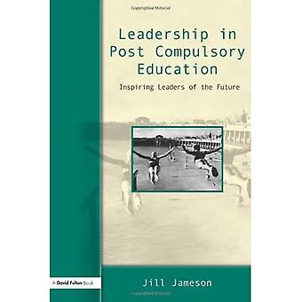 Leadership in post compulsory education