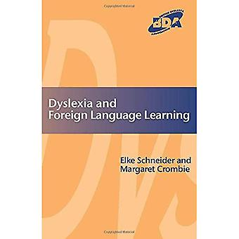 Dyslexia and Modern Foreign Languages: Gaining Success in an Inclusive Context (Bda Curriculum)