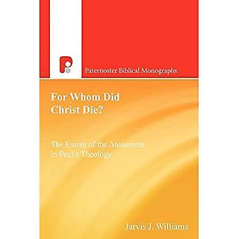 Pour qui le Christ est-il mort ?