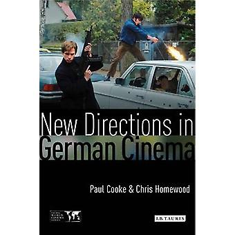 New Directions in German Cinema par Eded by Paul Cooke et Edited by Chris Homewood
