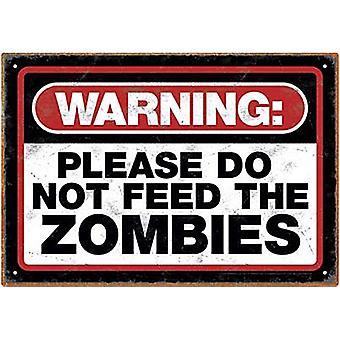 Varoitus Älä rehun zombeja metalli merkki
