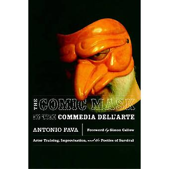 Het komische masker in de Commedia Dell'Arte - acteur Training - Improvisat