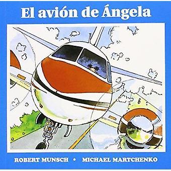 El avion de angela by Robert Munsch - 9781550371895 Book