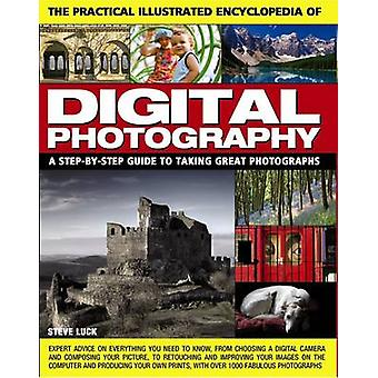 Practical Illustrated Encyclopedia of Digital Photography by Steve Lu