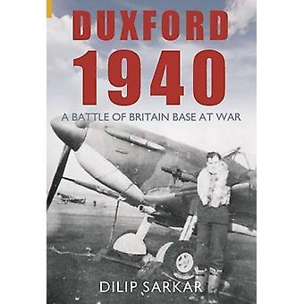 دوكسفورد 1940-معركة قاعدة بريطانيا في الحرب من قبل ديليب ساركار-97818
