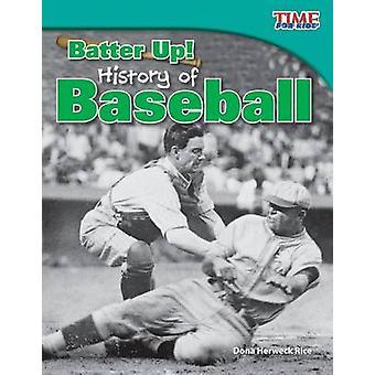Smet upp! Historia av Baseball av Dona Herweck Rice - 9781433336799 B