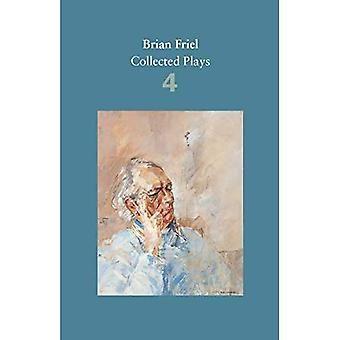 Brian Friel: Collected Plays - Volume 4: The London Vertigo (after Macklin); A Month in the Country (after Turgenev...