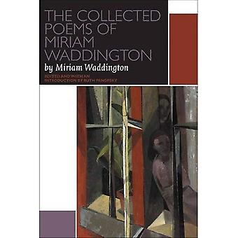 De verzamelde gedichten van Miriam Waddington (Canadese literatuur-collectie)
