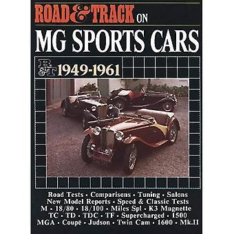 Strada & traccia su MG auto sportive 1949-1961 (Brooklands Books Road Test Series)