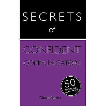 Hemligheter av säker kommunikatörer: 50 tekniker att höras: bok (Secrets of Success-serien)