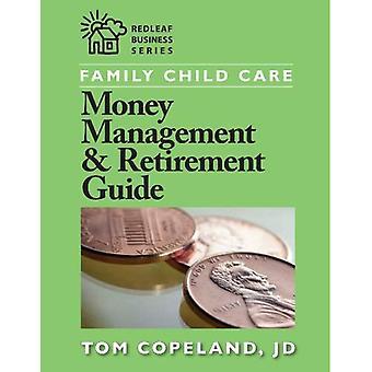 Beheer van het geld van de verzorging van het kind van de familie & pensioen gids (Redleaf Business)