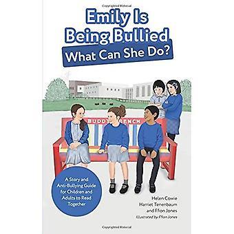 Emily è stato vittima di bullismo, cosa può fare?: una storia e un Anti-bullismo guida per bambini e adulti alla lettura insieme