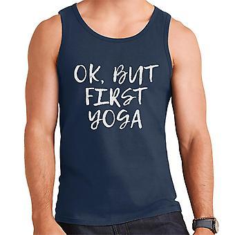 OK But First Yoga Slogan Men's Vest