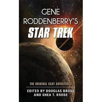 Gene Roddenberrys Star Trek av Edited av Douglas Brode & Redigerad av Shea T Brode