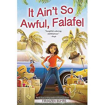Non è cosi ' terribile, Falafel