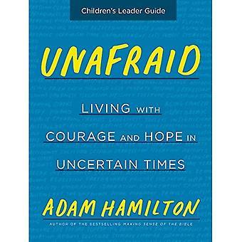 Onbevreesd Kinder leider gids: leven met moed en hoop in onzekere tijden (bang)