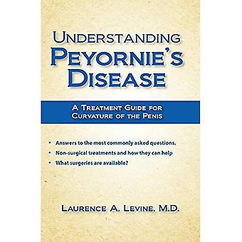 Choroba Peyroniego zrozumienia: Poradnik leczenia dla skrzywienie penisa