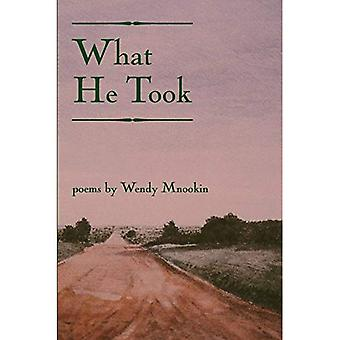 What He Took (American Poets Continuum)