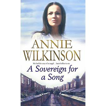 A Sovereign For A Song by Annie Wilkinson - 9780743468824 Book
