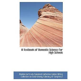 En lærebok av innenlandske vitenskap for høy skoler av Campbell & Matilda Gertrude