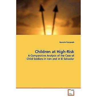 Children at High Risk by Farzaneh & Nassrin