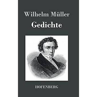 Gedichte door Mller & Wilhelm