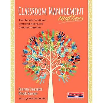 Classroom Management Matters - The Social--Emotional Learning Approach