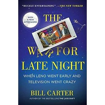 The War for Late Night - When Leno Went Early and Television Went Craz