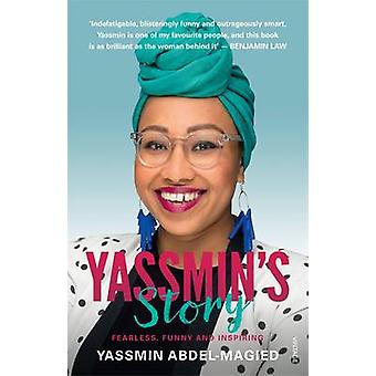 Yassmin's Story by Yassmin Abdel-Magied - 9780857986177 Book