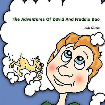The Adventures of David and Freddie Boo by David Kitchen - 9781432766