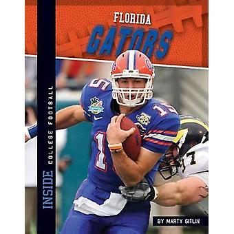Florida Gators by Marty Gitlin - 9781617834967 Book
