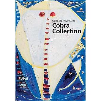 Golda and Meyer Marks Cobra Collection - NSU Art Museum Fort Lauderdal