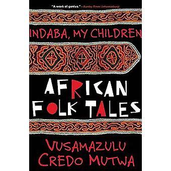 Indaba - My Children by Credo Vusa'mazulu Mutwa - 9780802136046 Book