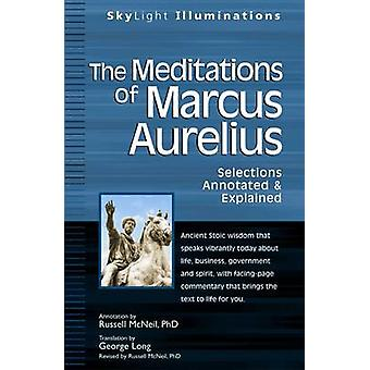 Meditations of Marcus Aurelius - Selections Annotated & Explained