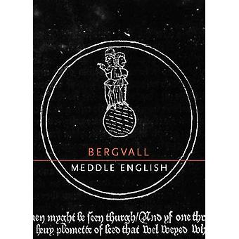 Meddle English by Caroline Bergvall - 9780982264584 Book