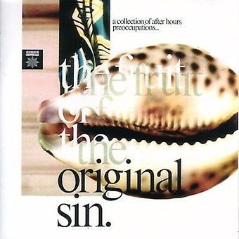 Fruit of the Original Sin - Fruit of the Original Sin [CD] USA import