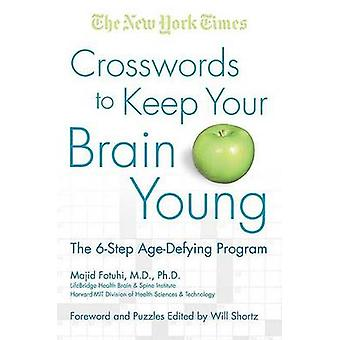 The New York Times Crosswords to Keep Your Brain Young - The 6-Step Ag