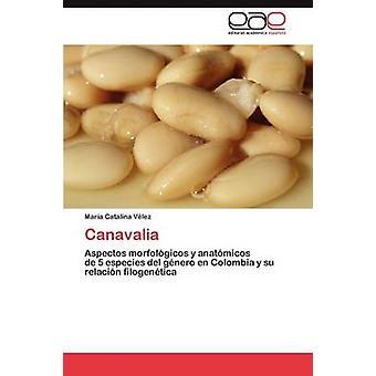 Canavalia by V. Lez & Mar a. Catalina