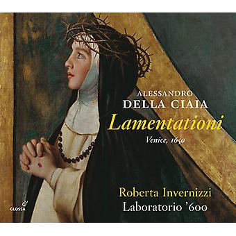 Ciaia, Alessandro Dell / Invernizzi, Roberto - Alessandro Della Ciaia: Lamentationi [CD] USA import