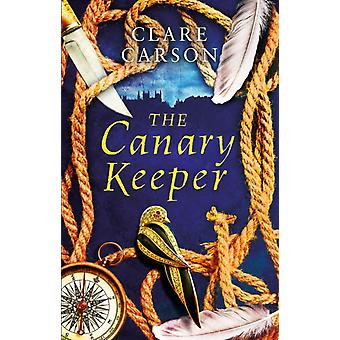Canary Keeper by Clare Carson
